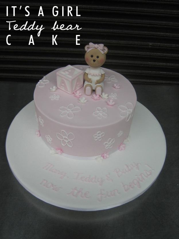 Its a girl teddy bear cake - Talk Sweet to Me
